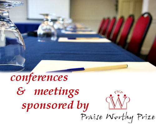 Conferences & Meetings with Praise Worthy Prize